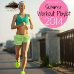 Top 30 Summer Workout Songs of 2014